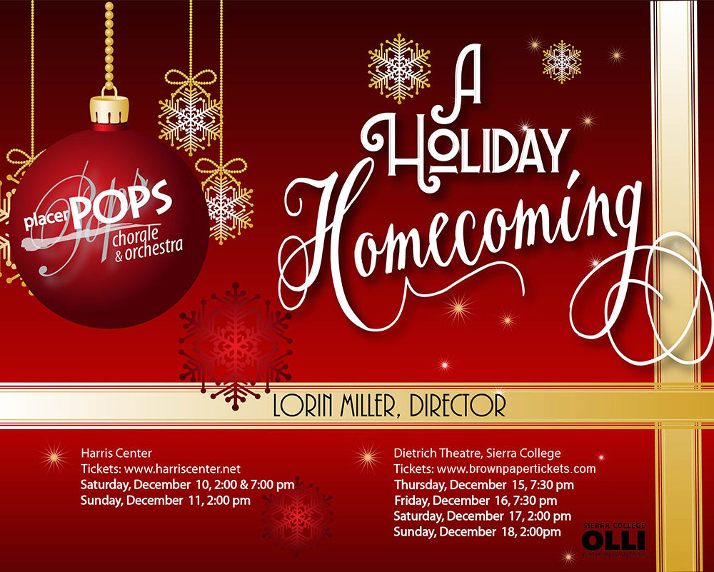 Placer Pops Chorale Fall 2016 Performance Announcement - A Holiday Homecoming - December 10, 11, 15, 16, 17 & 18